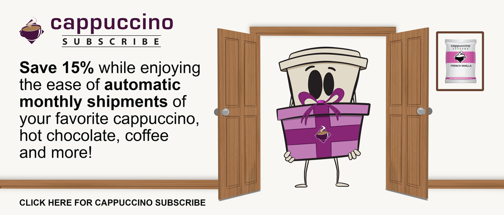 Cappuccino Subscribe automatic monthly shipments