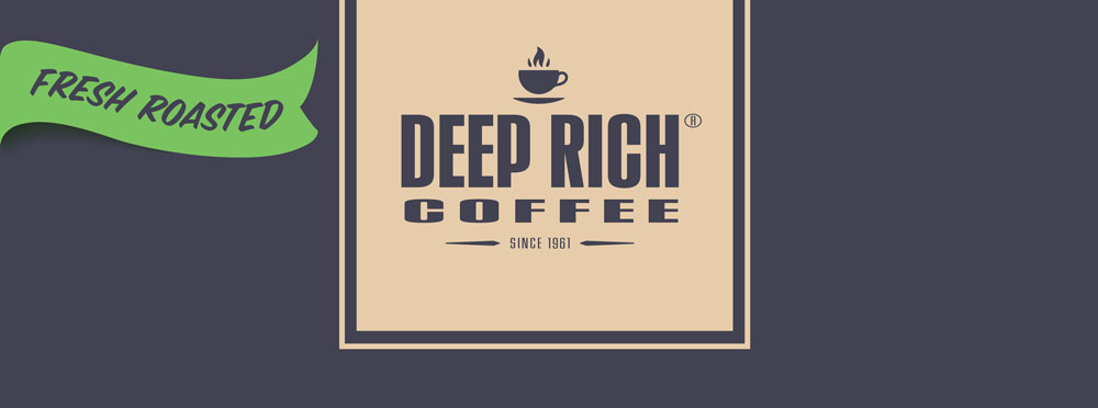 Deep Rich Fresh Roasted Coffee