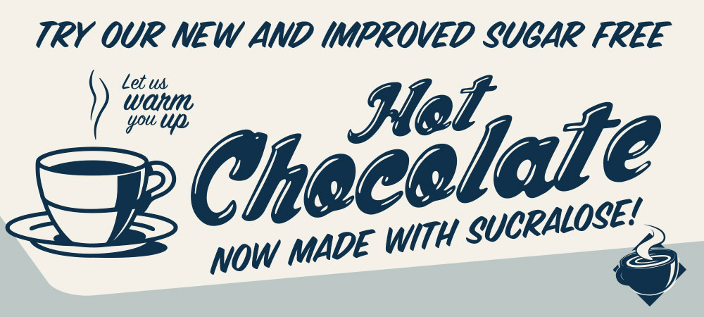 new and improved sugar free Hot Chocolate Supreme with sucralose