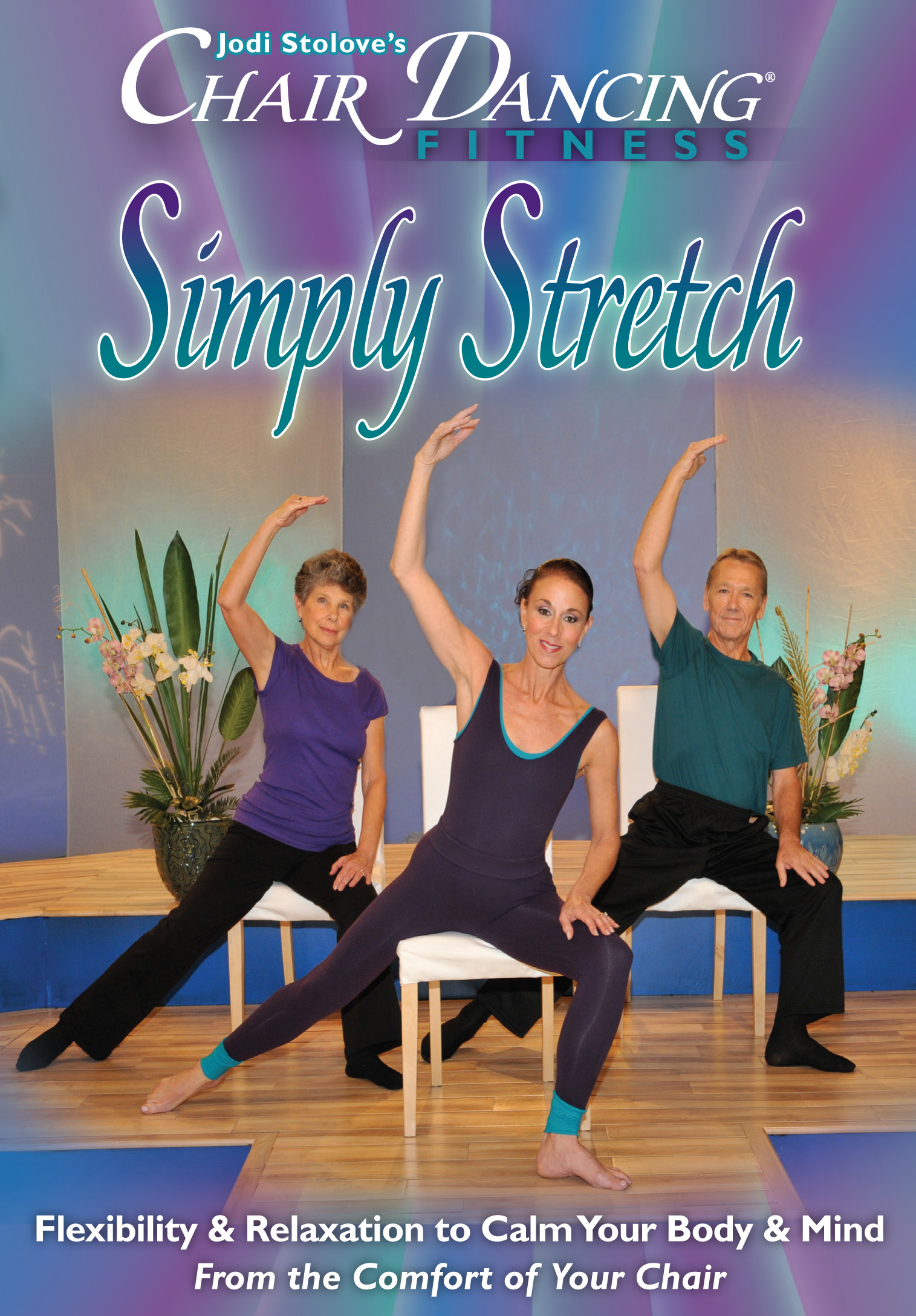 Chair Dancing® Fitness presents Simply Stretch
