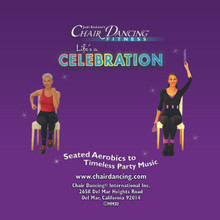 Chair Dancing® Fitness presents Life's A Celebration on Custom Audio CD