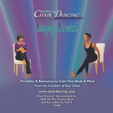Chair Dancing® Fitness presents Simply Stretch Custom Audio CD