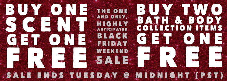 Gift One, Get One Free - Sale Ends on Cyber Tuesday  (December 1st) @ Midnight