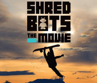 Shred bots The Movie Snowboard DVD 2015