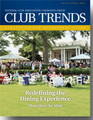 2015 Club Trends 2.4 - Redefining the Dining Experience: More than the Meal