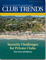 Club Trends Report Security Challenges for Private Clubs