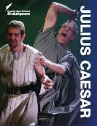 Julius Ceasar Cambridge School Shakespeare