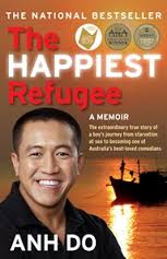 Happiest Refugee - My Journey from Tragedy to Comedy