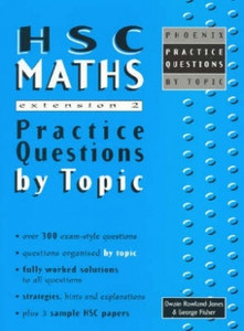 HSC Maths Extension 2 Practice Questions by Topic