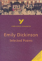 Emily Dickinson Selected Poems: York Notes Advanced