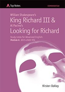 King Richard III & Looking For Richard: Top Notes