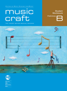 Music Craft Preliminary Grade B - Student Book and CDs