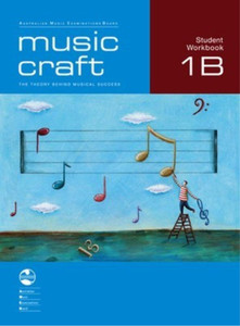 Music Craft Student Workbook 1B