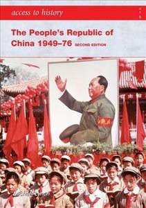Access to History: The People's Republic of China 1949-76