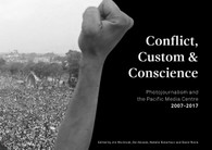 Pacific Journalism Monographs No 7: Conflict, Custom & Conscience