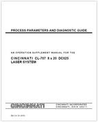 EM-514 (N-10-03) Process Parameters and Diagnostic Guide - An Operation Supplement Manual for the CINCINNATI CL-707 8x20 DC025 Laser System