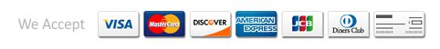 We accept Visa, MasterCard, AMEX, Discover, JCB & Diners Club Credit Cards