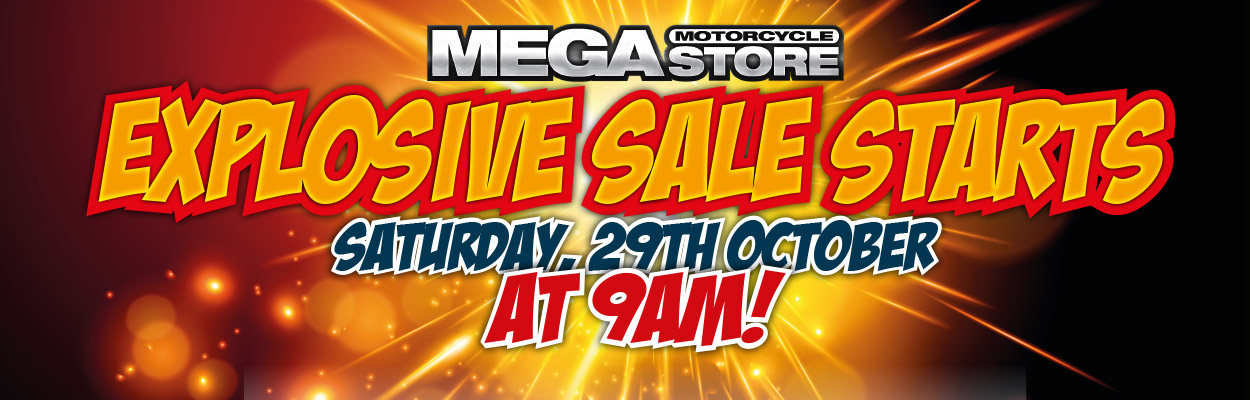 Explosive Sale Starts Saturday 29th October at 9AM!