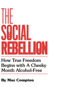 The Social Rebellion