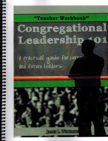 Congregational Leadership 101 - Teacher Workbook