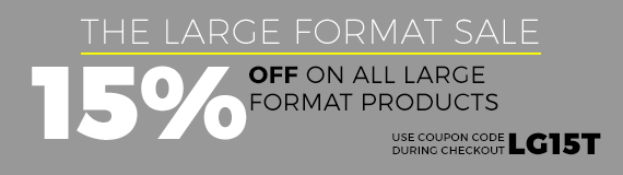 Large Format Sale-15% off all large format orders