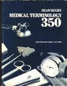 Medical Terminology 350 Learning System  by Dean Vaughn 1981 USED