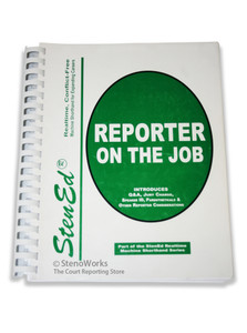 StenEd Reporter on the Job Used in Fair Condition