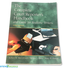The Complete Court Reporter's Handbook and Guide for Realtime Writers (5th Edition), Excellent Condition
