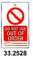 TAG W/TIE TEMPORARY PVC DO NOT USE OUT OF ORDER #2528