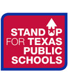 Stand Up for Texas Public Schools sign red background, trimmed in blue edge