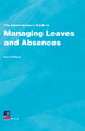 Managing Leaves and Absences, Fourth Edition