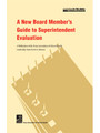 A New Board Member's Guide to Superintendent Evaluation