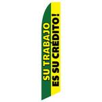 Su Trabajo Es Su Credito! Feather Flag