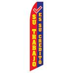 Su Trabajo - Es Su Credito Feather Flag