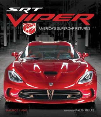 SRT Viper America's Supercar Returns by Maurice Liang