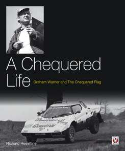 A Chequered Life - Graham Warner and The Chequered Flag