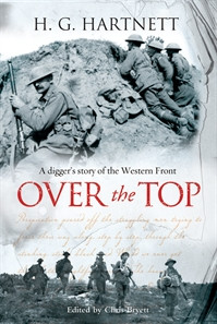 Over The Top: A Digger's Story of the Western Front