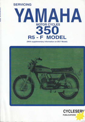 Yamaha 350 R5 - F Model Motorcycles