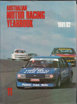 Australian Motor Racing Yearbook Number 11 1981 / 1982