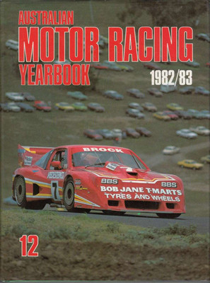 Australian Motor Racing Yearbook Number 12 1982 / 1983