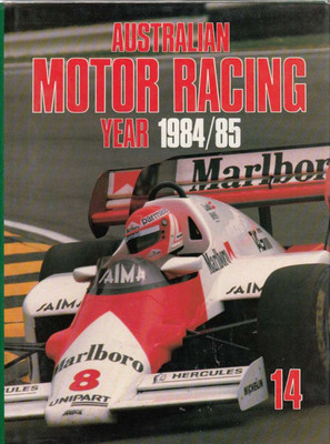 Australian Motor Racing Year Number 14 1984 / 1985