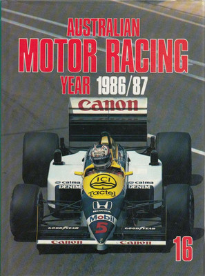 Australian Motor Racing year Number 16 1986 / 1987 Yearbook
