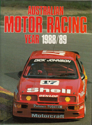 Australian Motor Racing Year Number 18 1988 / 1989 Yearbook