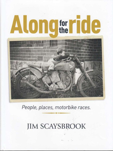 Along For the Ride: People, Places, Motorbike Races