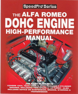 The Alfa Romeo DOHC Engine High-Performance Manual