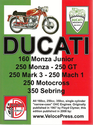 "Ducati 160cc, 250cc, 350cc OHC Single Cylinder ""Narrow Case"" Workshop Manual"