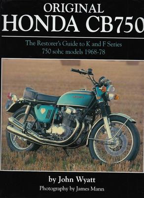 Original Honda CB750 The Restorer's Guide
