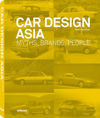 Car Design Asia Myths, Brands, People