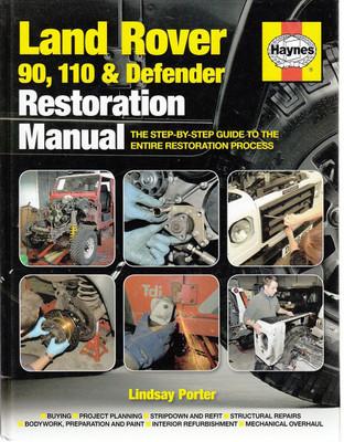 Land Rover 90, 110 & Defender Restoration Manual