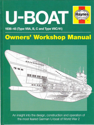 U-Boat 1936 - 1945 Owners' Workshop Manual